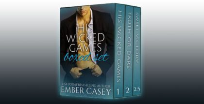 "contemporary romance box set ""His Wicked Games Boxed Set"" by Ember Casey"