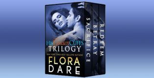 """contemporary romance boxed set """"His Golden Cuffs: The Complete Trilogy"""" by Flora Dare"""