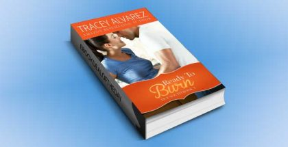 "contemporary romance ebook "" Ready To Burn (Due South Book 3)"" by Tracey Alvarez"