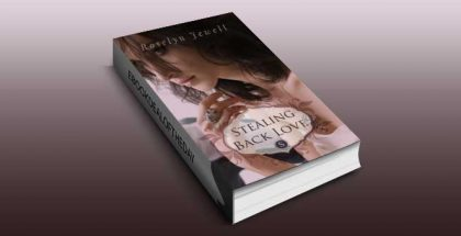 "romance ebook ""Stealing Back Love"" by Roselyn Jewell"