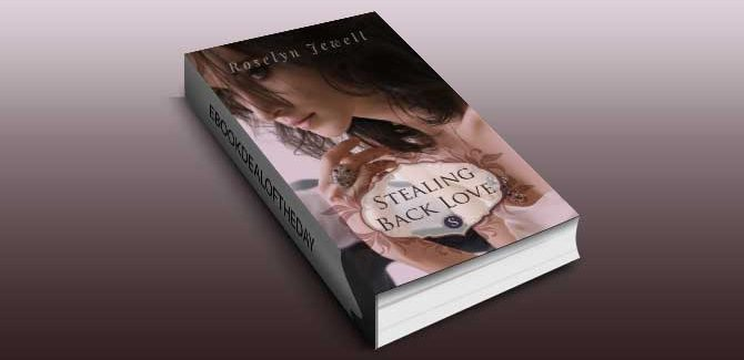 romance ebook Stealing Back Love by Roselyn Jewell