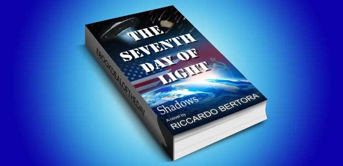 historical fiction thriller ebook The Seventh Day of Light: Part I: Shadows by Riccardo Bertora
