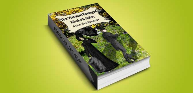 historical romance ebook The Viscount Besieged by Elizabeth Bailey