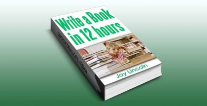 nonfiction ebook How to Write a Book in 12 Hours by Joy Lincoln