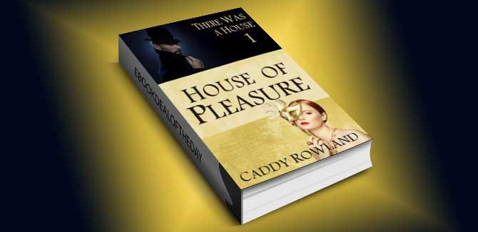 newadult drama psychological thriller ebook House of Pleasure by Caddy Rowland