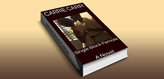 romance for Kindle Single Black Female: A Novel by Carrie Carr