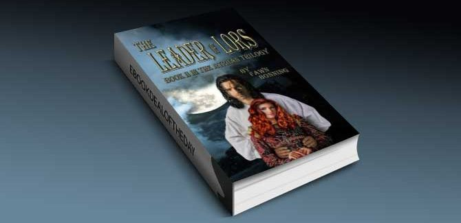 dark romantic fantasy ebook The Leader of Lors; Book II in The Atriian Trilogy by Fawn Bonning