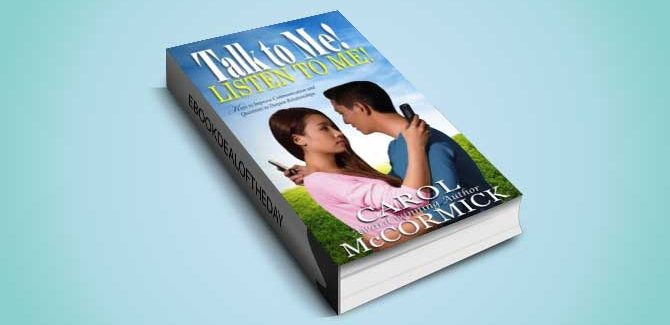 nonfiction tips on relationship ebook Talk to Me! Listen to Me! by Carol McCormick