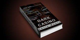 "crime fiction thriller ebook ""Dark Casino: A Ryan James Casino Crime Thriller"" by Chris Moore"