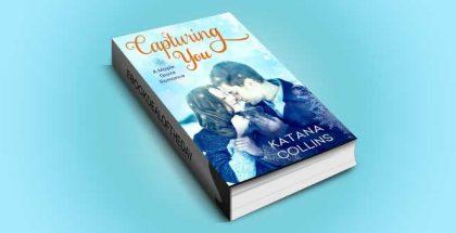 "contemporary romance ebook ""Capturing You"" by Katana Collins"