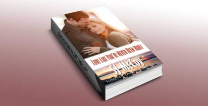 """contemporary romance ebook """"Love Like You've Never Been Hurt"""" by SJ McCoy"""