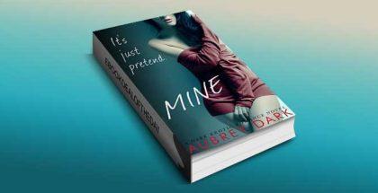 "dark romance ebook ""Mine (A Dark Erotic Romance Novel)"" by Aubrey Dark"