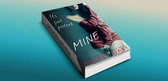 dark romance ebook Mine (A Dark Erotic Romance Novel) by Aubrey Dark