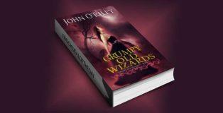 """urban fantasy ebook """"Grumpy Old Wizards"""" by John O'Riley"""