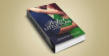 "new adult romance ebook ""Perfect Little Plan: Pretty Little Lies Series Book 3"" by Jennifer Miller"