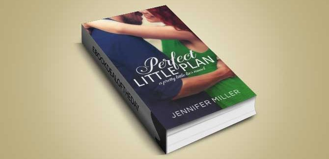 new adult romance ebook Perfect Little Plan: Pretty Little Lies Series Book 3 by Jennifer Miller