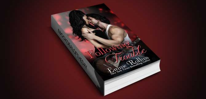 new adult romance ebook Following Trouble by Emme Rollins