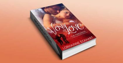"contemporary romance for kindle ""A Vow of Love"" by Lorhainne Eckhart"