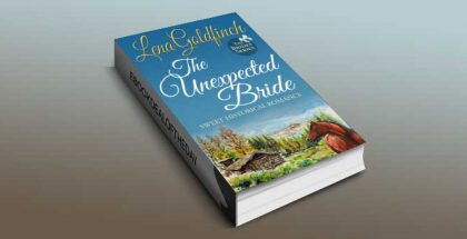 "sweet historical romance ebook ""The Unexpected Bride (The Brides Book 1)"" by Lena Goldfinch"