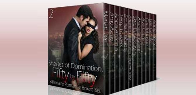 romance boxed set Shades of Domination: Fifty by Fifty #2: A Billionaire Romance Boxed Set