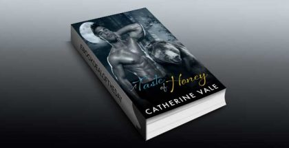 "paranormal contemporary romance ebook ""A Taste Of Honey"" by Catherine Vale"