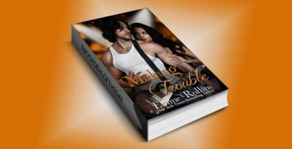 "new adult rockstar romance ebook ""Making Trouble (New Adult Rock Star Romance)"" by Emme Rollins"