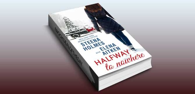 contemporary romance ebook Halfway to Nowhere by Elena Aitken & Steena Holmes