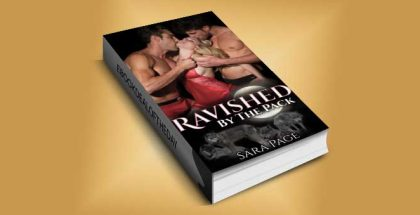 "paranormal romance ebook ""Ravished by the Pack (Moon Alley Pack Book 1)"" by Sara Page"