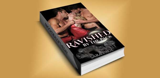 paranormal romance ebook Ravished by the Pack (Moon Alley Pack Book 1) by Sara Page