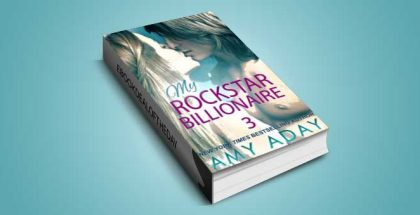 "na contemporary erotic romance ebook ""My Rockstar Billionaire 3"" by Amy Day"
