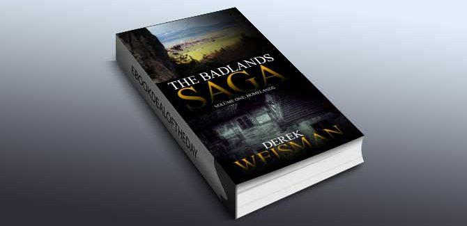 dark fantasy romance ebook The Badlands Saga (Homelands Book 1) by Derek Weisman