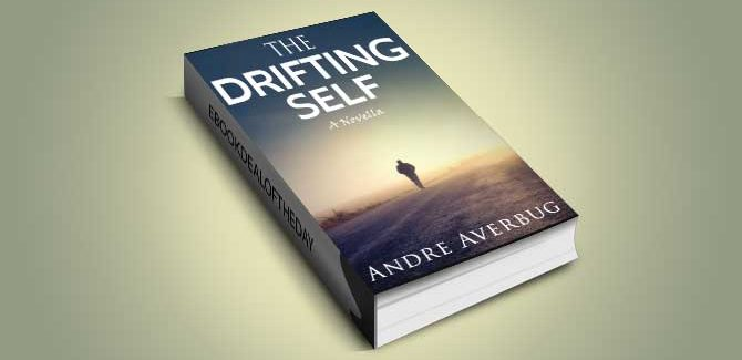 mystery, thriller & suspense ebook The Drifting Self: a novella by Andre Averbug