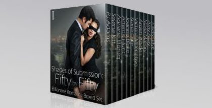 Shades of Submission: Fifty by Fifty #1: Billionaire Romance Boxed Set