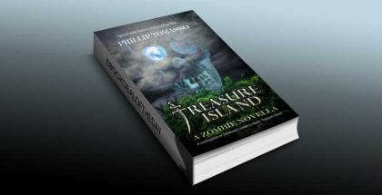 "new adult horror fiction ebook ""Treasure Island: A Zombie Novella"" by Phillip Tomasso"