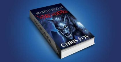 "horror paranormal fiction ebook ""No Such Thing As Werewolves: Deathless Book 1"" by Chris Fox"