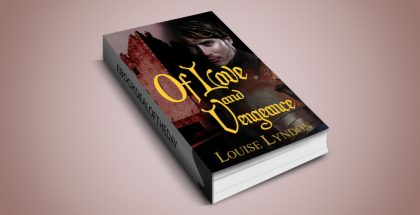 "historical romance kindle US! ""Of Love and Vengeance"" by Louise Lyndon"