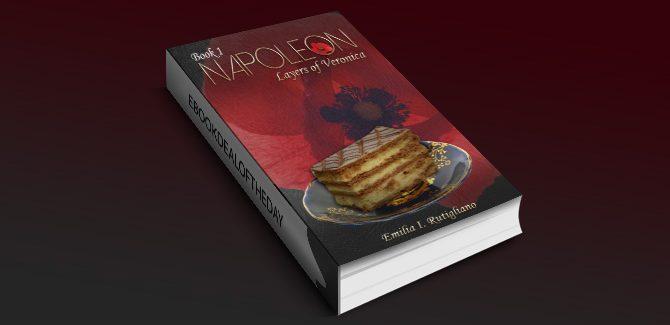 contemporary women's fiction romance ebook NAPOLEON (Layers of Veronica Series Book 1) by Emilia I. Rutigliano