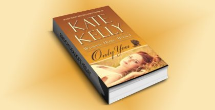 "western contemporary romance ebook ""Only You"" by Kate Kelly"