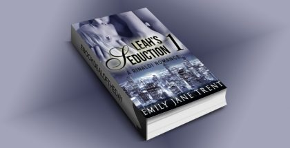 "NA romantic suspense ebook ""Leah's Seduction: 1 (Gianni and Leah)"" by Emily Jane Trent"
