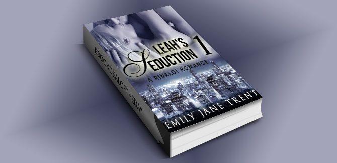 NA romantic suspense ebook Leah's Seduction: 1 (Gianni and Leah) by Emily Jane Trent