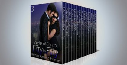 "romance boxed set ""Shades of Control: Fifty by Fifty #3: A Billionaire Romance Boxed Set"" by Mulitiple Authors"