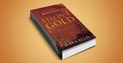 "crime fiction thriller ebook ""Stalin's Gold"" by Mark Ellis"