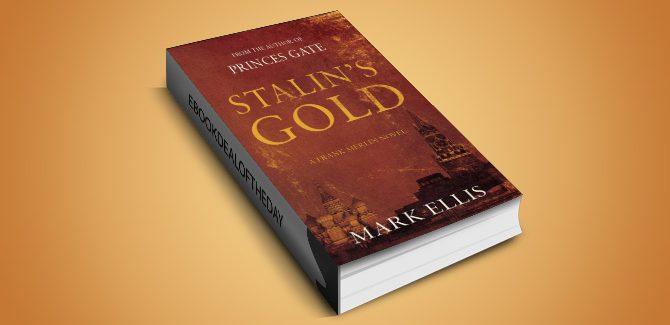 crime fiction thriller ebook Stalin's Gold by Mark Ellis