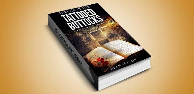murder mystery and thriller ebook The Case Of The Tattooed Buttocks: An Inspector Cullot Mystery by Alan Hardy