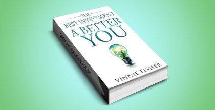 "selfhelp ebook ""The Best Investment: A Better You"" by Vinnie Fisher"