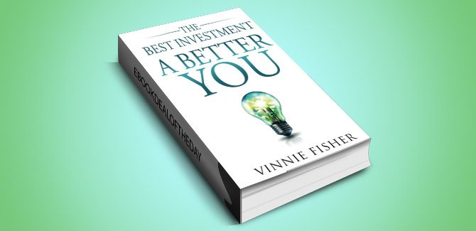 selfhelp ebook The Best Investment: A Better You by Vinnie Fisher