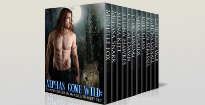 "hifter paranormal romance ""Alphas Gone Wild (Shifter Paranormal Romance Boxed Set)"" by Multiple Authors"