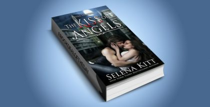 "paranormal romance ebook ""The Kiss of Angels: Divine Vampires"" by Selena Kitt"