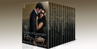 "an alpha billionaire romance boxed set ""Shades of Surrender: Fifty by Fifty #4: A Billionaire Romance Boxed Set"" by Multiple Authors"