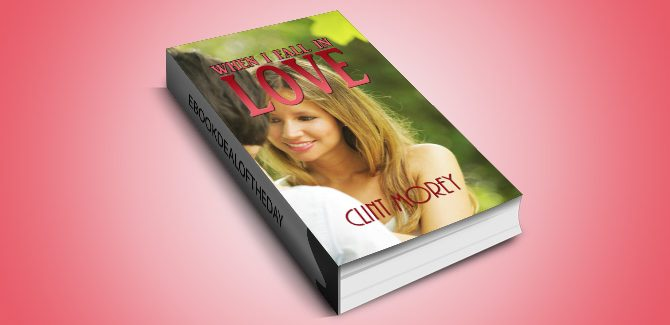 a romance ebook When I Fall in Love by Clint Morey